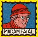 Madam_fatal